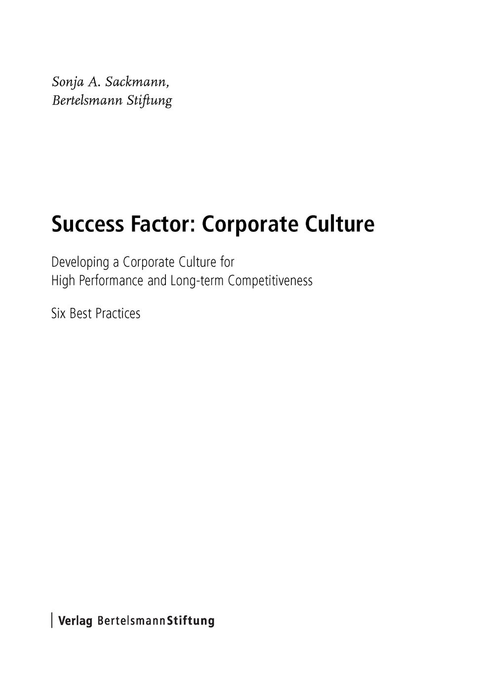leadership the determinant of corporate culture This paper theorizes how leadership affects erp implementation by fostering the desired organizational culture we contend that erp implementation success is positively related with organizational culture along the dimensions of learning and development, participative decision making, power sharing, support and collaboration, and tolerance for risk and conflicts.
