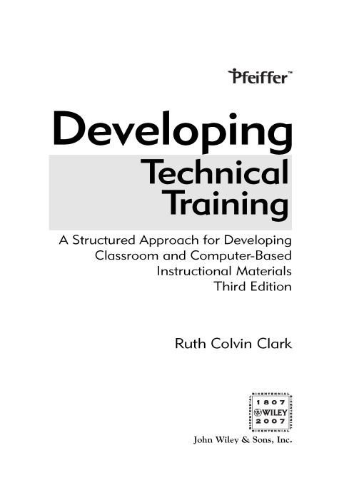 developing technical training a structured approach for developing classroom and computerbased instructional materials