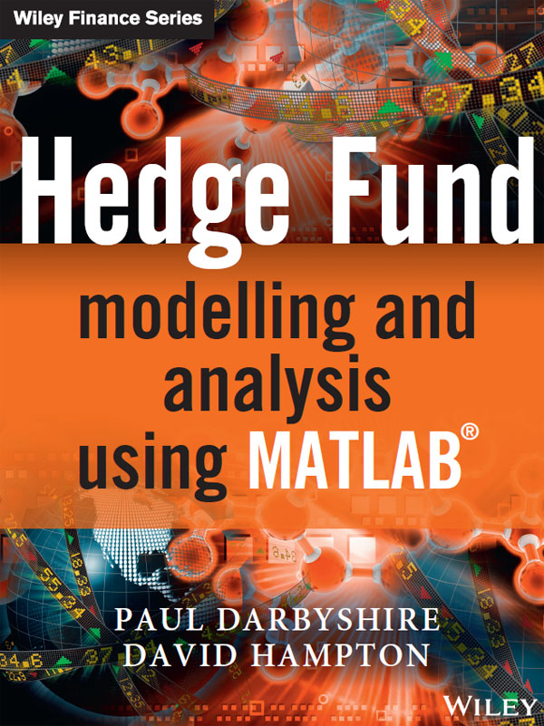 Hedge Fund Modelling and Analysis Using MATLAB®