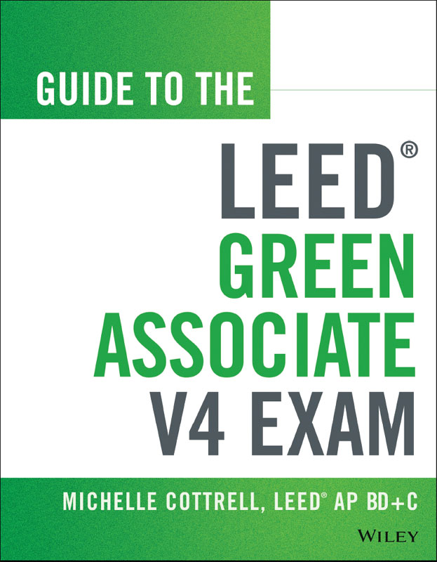 Guide To The Leed Green Associate V4 Exam